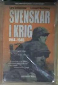瑞典语原版 Svenskar i krig 1914-1945 by Lars Gyllenhaal 著