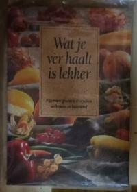 荷兰语原版 Wat je ver haalt is lekker