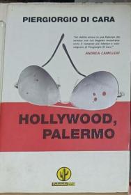 意大利原版 Hollywood, Palermo di Piergiorgio Di Cara 著