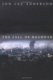 The Fall of Baghdad-巴格达的沦陷 /Jon Lee Anderson ... Pengu