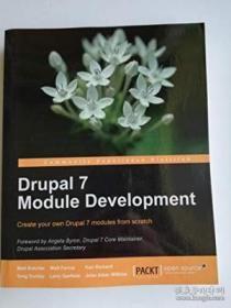 Drupal 7 Module Development-Drupal 7模块开发 /Matt Butcher;
