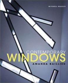 Contemporary Windows-当代窗户 /Amanda Baillieu Octopus Publi