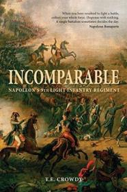 Incomparable-无与伦比 /Terry Crowdy Osprey Publishing...