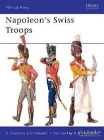 Napoleon's Swiss Troops-拿破仑的瑞士军队 /David Greentree Os
