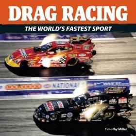 Drag Racing: The World's Fastest Sport