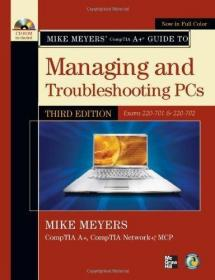 Mike Meyers' CompTIA A+ Guide to Managing and Troubleshooting PCs