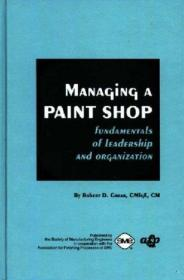 Managing a Paint Shop-管理油漆车间 /Robert Douglas Gr... 不?