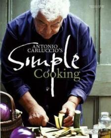 Antonio Carluccio's Simple Cooking-安东尼奥·卡洛乔的简单烹?