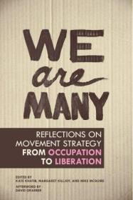 We Are Many-我们很多人 /Kate Khatib; Marg... Ak Press  2012