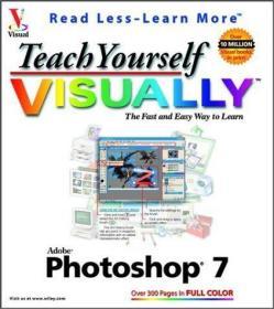 Teach Yourself VISUALLY Adobe Photoshop 7 (Visual Read Less
