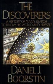 The Discoverers: A History of Mans Search to Know His World