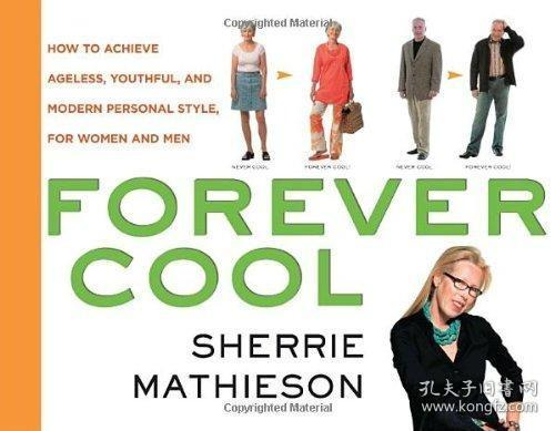 Forever Cool:How to Achieve Ageless, Youthful, and Modern Personal Style