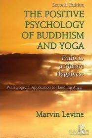 The Positive Psychology Of Buddhism And Yoga-佛教积极心理学?
