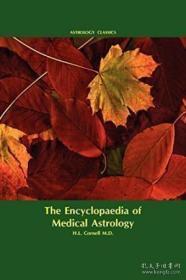 Encyclopaedia Of Medical Astrology-医学占星术百科全书 /M.d.