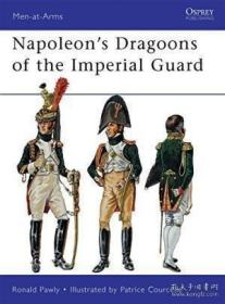 Napoleon's Dragoons Of The Imperial Guard-拿破仑帝国卫队的龙