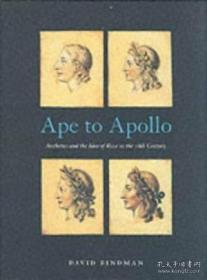 Ape To Apollo Aesthetics And The Idea Of Race In The 18th Ce