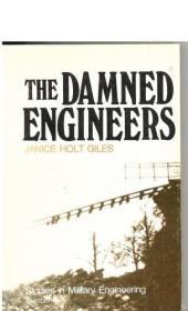 B0006EKEYW The Damned Engineers (Studies in Military Enginee
