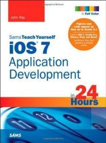 iOS 7 Application Development in 24 Hours  Sams Teach Yourse