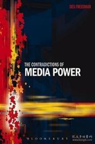 The Contradictions Of Media Power-媒体权力的矛盾 /Des Freedm