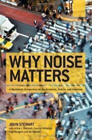 Why Noise Matters-为什么噪音很重要 /John Stewart; Fra... Rou
