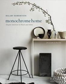 Monochrome Home-单色主页 /Hilary Robertson Ryland Peters &am