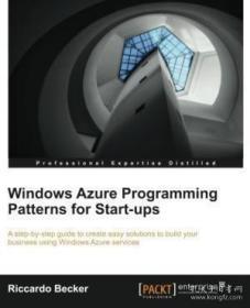 Windows Azure Programming Patterns For Start-ups-面向初创企?