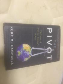 the pivot  the future of american statecraft in asia 英文版;美国在亚洲治国方略的未来枢钮