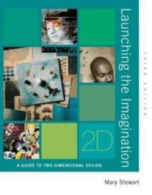 Launching The Imagination 2d /Mary Stewart Mcgraw-hill Human