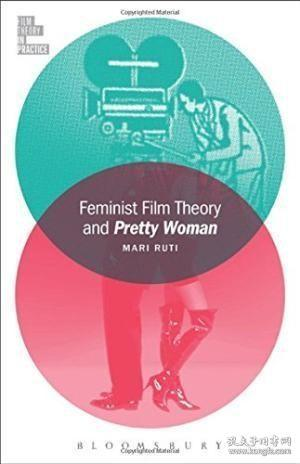 Feminist Film Theory And Pretty Woman (film Theory In Practi