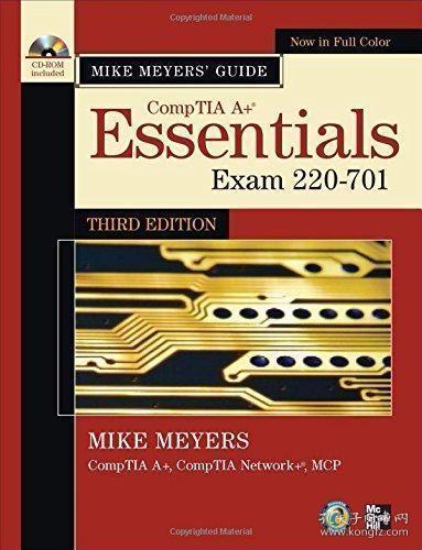 Mike Meyers' CompTIA A+ Guide: Essentials, Third Edition (Exam 220-701)