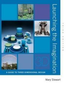 Launching The Imagination 3d /Mary Stewart Mcgraw-hill Human