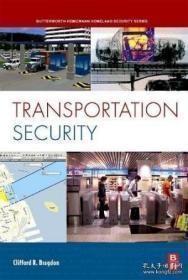 Transportation Security (butterworth-heinemann Homeland Security)-交通安全部(巴特沃思海因曼国土安全部) /Clifford R.