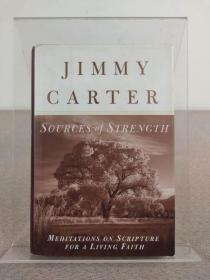 美国前总统、诺贝尔和平奖得主 Jimmy Carter吉米·卡特 亲笔签名本《Sources of Strength》1997年出版,精装本 英文原版