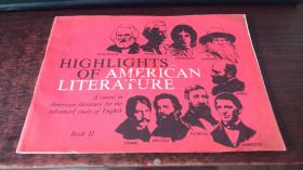 HIGHLIGHTS OF AMERICAN LITERATURE (Book II)