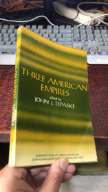 THREE AMERICAN EMPIRES