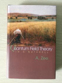 Quantum Field Theory in a Nutshell       精装英文原版
