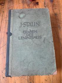 5769:J .STALIN FRAGEN DES LENINISMUS 列宁主义问题 精装本