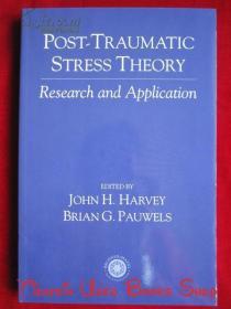 Post Traumatic Stress Theory: Research and Application(英语原版 平装本)创伤后应激理论:研究与应用