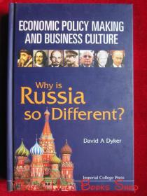 Economic Policy Making and Business Culture: Why is Russia so Different?(英语原版 精装本)经济政策制定和商业文化:为什么俄罗斯如此不同?