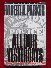 All Our Yesterdays(英语原版 精装本)我们所有的昨天