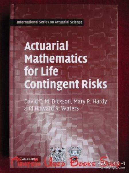Actuarial Mathematics for Life Contingent Risks(International Series on Actuarial Science)寿险或有风险的精算数学(国际精算学系列丛书 英语原版 精装本)