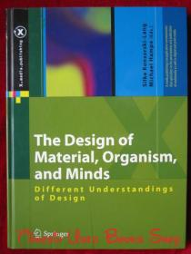 The Design of Material, Organism, and Minds: Different Understandings of Design(英语原版 精装本)材料、有机体和思维的设计:对设计的不同理解