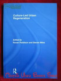 Culture-Led Urban Regeneration(英语原版 平装本)文化引领的城市再生