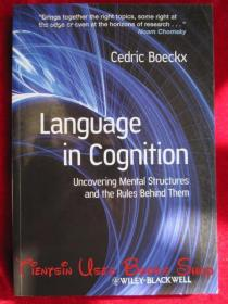 Language in Cognition: Uncovering Mental Structures and the Rules Behind Them(英语原版 平装本)认知中的语言:揭示心理结构及其背后的规则