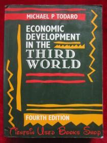 Economics Development in the Third World(Fourth Edition)第三世界的经济发展(第4版 英语原版 平装本)
