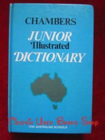 Chambers Junior Illustrated Dictionary: For Australian Schools(英语原版 精装本)钱伯斯初级图解词典:适用于澳大利亚学校