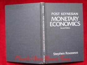 Post Keynesian Monetary Economics(Second Edition)后凯恩斯主义货币经济学(第2版 英语原版 精装本)
