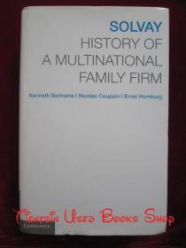 Solvay: History of a Multinational Family Firm(英语原版 精装本)索尔维:一个跨国家族企业的历史