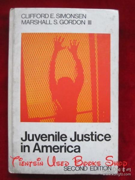 Juvenile Justice in America(Second Edition)美国少年司法(第2版 英语原版 精装本)
