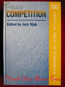 Competition(Critical Ideas in Economics Series)竞争(经济学中批判性思想系列丛书 英语原版 精装本)